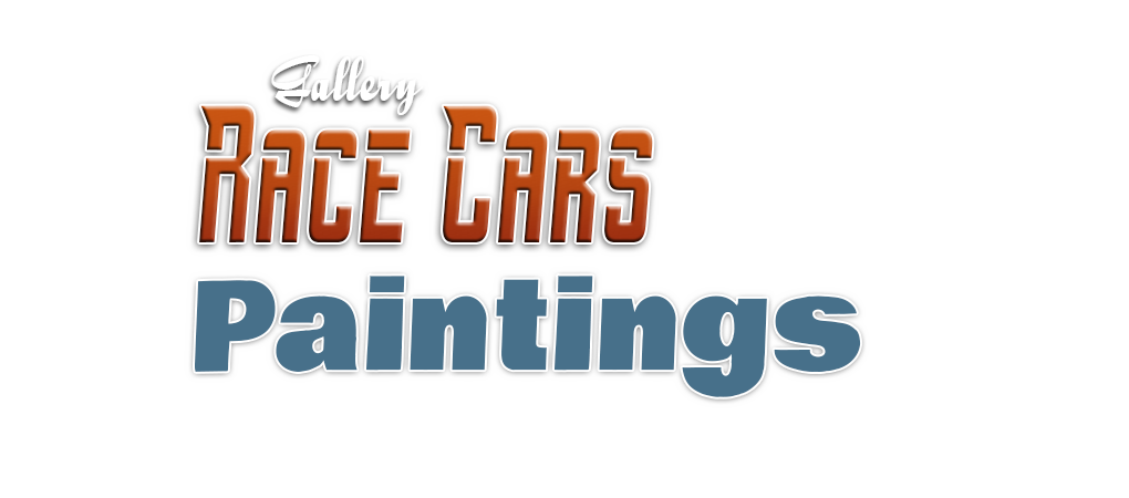 Gallery Race Cars Paintings